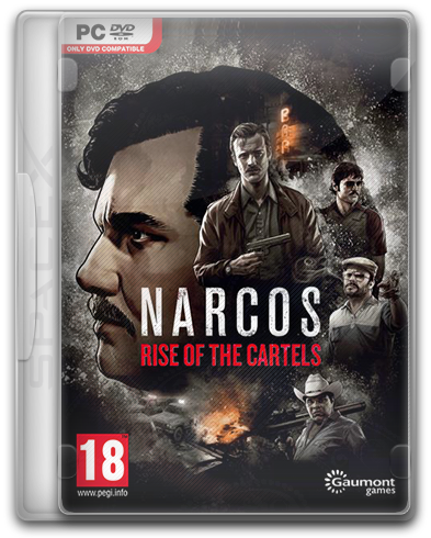 Narcos: Rise of the Cartels (2019) PC | RePack от SpaceX